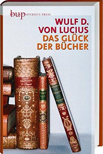 9783862800315: Das Glück der Bücher