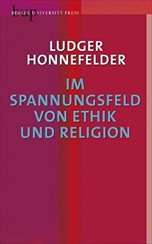 9783862800735: Im Spannungsfeld von Ethik und Religion