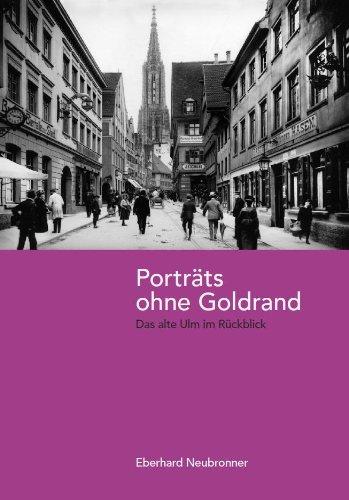 Porträts ohne Goldrand: Eberhard Neubronner