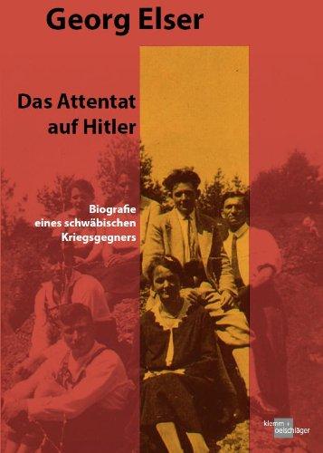 Georg Elser: Ein schwäbischer Kriegsgegner: Hellmut G. Haasis