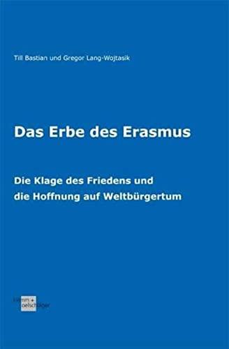 Das Erbe des Erasmus : Die Klage: Til Bastian