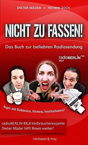9783862860074: Nicht zu fassen!: Das Buch zur beliebten Radiosendung