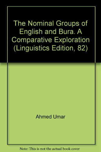 9783862880997: The Nominal Groups of English and Bura: A Comparative Exploration