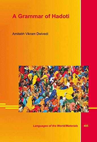 A Descriptive Grammar of Hadoti: Dwivedi, Amithabh Vikram