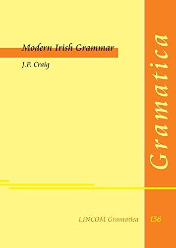 Modern Irish Grammar: Craig, J.P.