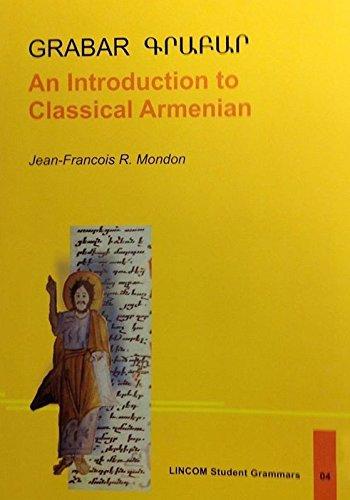 9783862883851: GRABAR. An Introduction to Classical Armenian. (LINCOM Student Grammars 04)