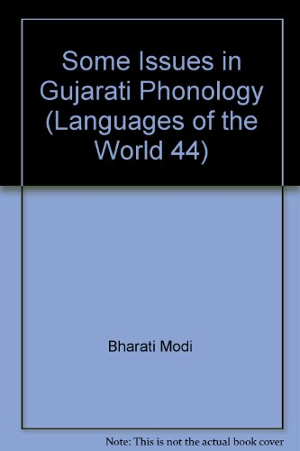 Some Issues in Gujarati Phonology: Modi, Bharati