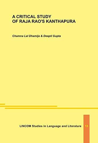 9783862884247: A Critical Study of Raja Rao's Kanthapura. Kanthapura: A Study Guide for Students