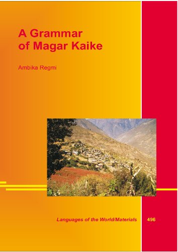 A Grammar of Magar Kaike: Regmi, Ambika