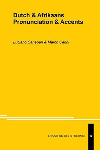 Duch & Afrikaans Pronunciation & Accents: Canepari, Luciano &