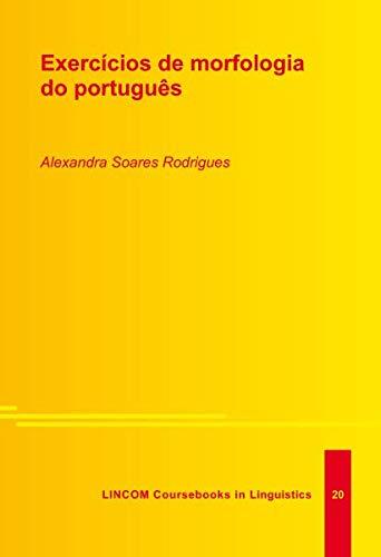 Exercicios de morfologia do portugues: Soares Rodrigues, Alexandra