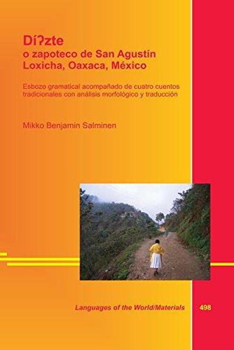 Di?zte o zapoteco de San Agustin Loxicha, Oaxaca, Mexico: Salminen, Mikko Benjamin