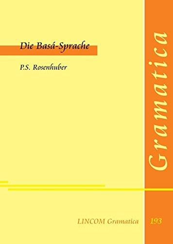 Die Basá-Sprache: Rosenhuber , P.S.