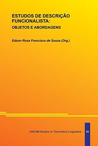 ESTUDOS DE DESCRIÇÃO FUNCIONALISTA: OBJETOS E ABORDAGENS: de Souza, Edson Rosa ...