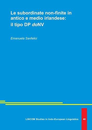 Le subordinate non-finite in antico e medio irlandese: il tipo DP doNV: Sanfelici, Emanuela