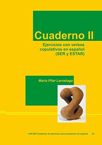 9783862886579: Cuaderno II. Ejercicios con verbos copulativos en español (SER y ESTAR)