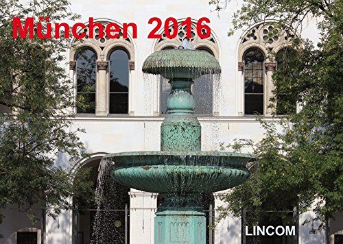9783862886685: München 2016 (Wandkalender 2016 DIN A2 quer): LINCOM City Kalender München 2016 - LINCOM City Calendar Munich 2016
