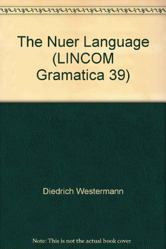 9783862900138: The Nuer Language (LINCOM Gramatica 39)