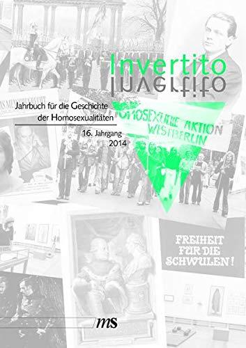 9783863001971: Invertito. Jahrbuch für die Geschichte der Homosexualitäten: 16. Jahrgang 2014