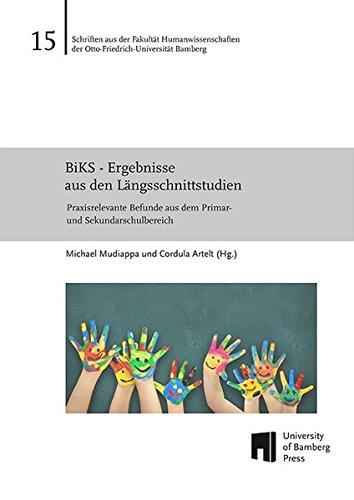 9783863091705: BiKS - Ergebnisse aus den Längsschnittstudien: Praxisrelevante Befunde aus dem Primar- und Sekundarschulbereich