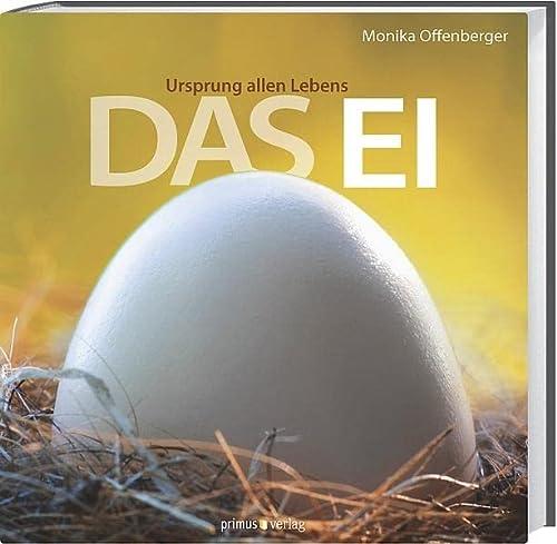 9783863120030: Das Ei: Ursprung allen Lebens