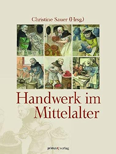 9783863120139: Handwerk im Mittelalter