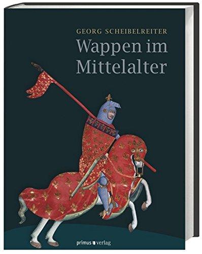 Wappen im Mittelalter: Georg Scheibelreiter