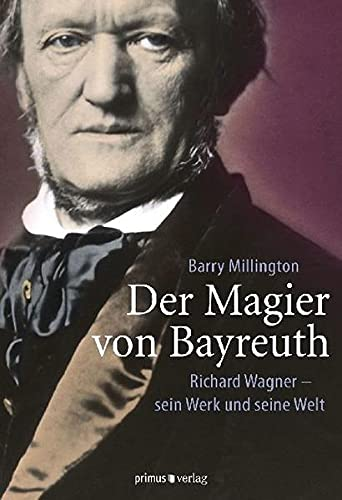 Der Magier von Bayreuth: Primus Verlag GmbH