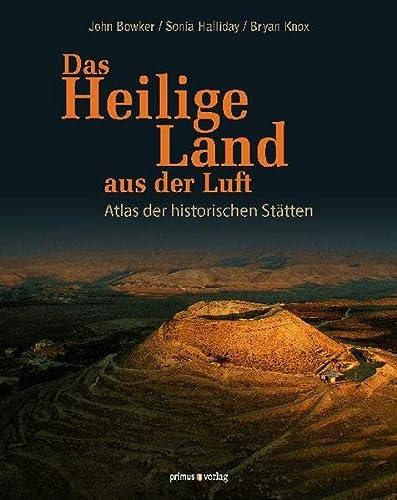 9783863120313: Das Heilige Land aus der Luft: Atlas der historischen St�tten