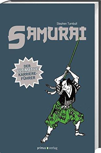 9783863120429: Samurai: Der ultimative Karriereführer