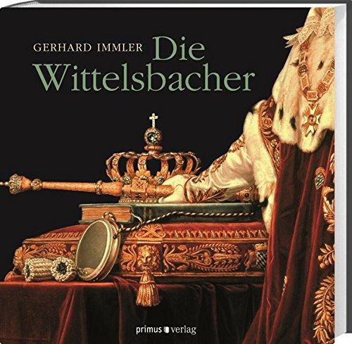 Die Wittelsbacher: Immler, Gerhard