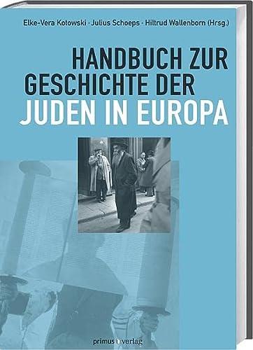 9783863123093: Handbuch zur Geschichte der Juden in Europa