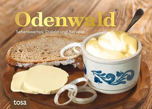 9783863132422: Odenwald: Sehenswertes, Dialekt und Rezepte