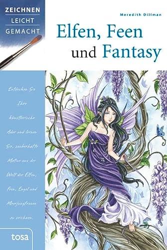 9783863135676: Elfen, Feen und Fantasy: Zeichnen leicht gemacht
