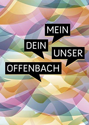 9783863142438: Mein Dein Unser Offenbach