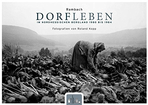 9783863142827: Rambach: Dorfleben im nordhessischen Bergland 1980 bis 1984