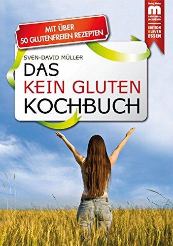 9783863170219: Das Kein Gluten Kochbuch