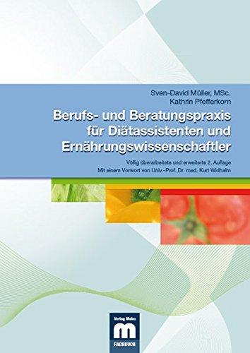 Berufs- und Beratungspraxis fur Diatassistenten und Ernahrungswissenschaftler: Sven-David Muller, ...