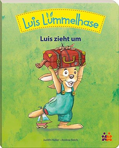 9783863182106: Luis Lümmelhase. Luis zieht um