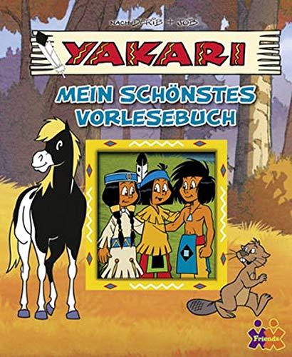 Yakari. Mein schönstes Vorlesebuch