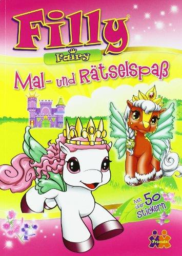 Filly Fairy: Mal- und Rätselspaß: Diverse