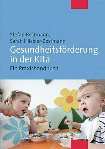 9783863210021: Gesundheitsförderung in der Kita: Ein Praxishandbuch