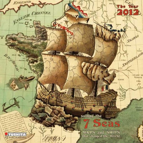 9783863230739: Sailing the 7 seas Calendario 2012 (Media Illustration)