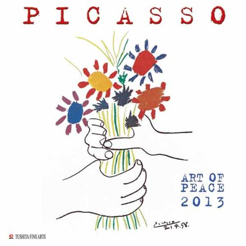 9783863235109: Picasso Art of Peace 2013