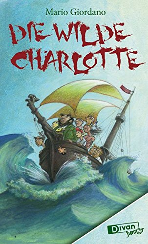 9783863271008: Die Wilde Charlotte