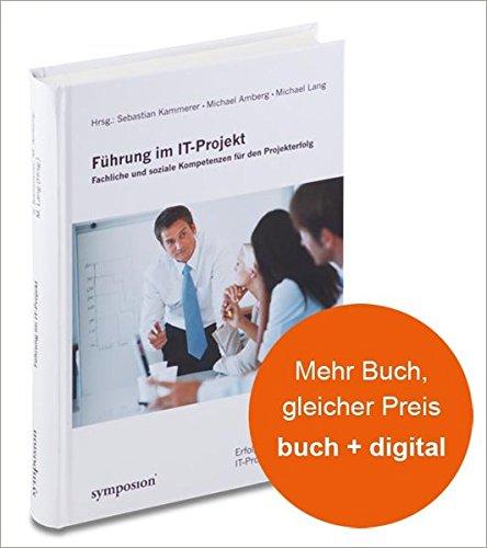Führung im IT-Projekt: Sebastian Kammerer
