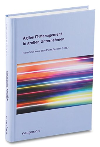Agiles IT-Management in großen Unternehmen: Hans-Peter Korn