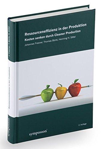 Ressourceneffizienz in der Produktion: Johannes Fresner