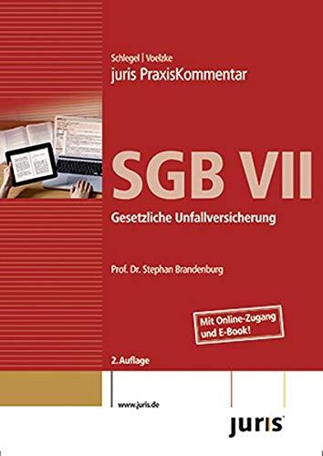 9783863300357: juris Praxiskommentar SGB VII: Gesetzliche Unfallversicherung