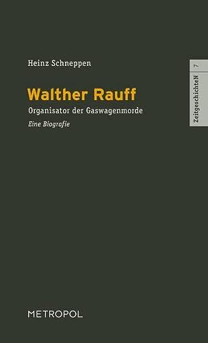 SS-Standartenführer Walther Rauff: Heinz Schneppen